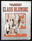 A.C. Gilbert Company Glassblowing Set manual Cover