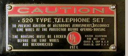Western Electric Model 520 Explosion proof phone warning label