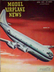 Model Airplane News Cover for April, 1945 by Jo Kotula Boeing C-97 Stratofreighter
