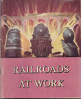 American Association of Railroads, Railroads at Work